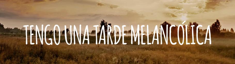 TARDE MELANCO-01